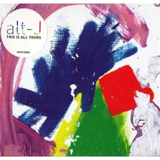 Alt J - This Is All Yours