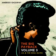 The Big Payback Volume 3