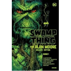 Alan Moore - Swamp Thing Deluxe Edition Bd.01