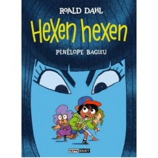 Pénélope Bagieu / Roald Dahl - Hexen hexen