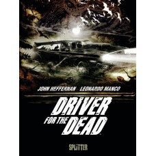 John Heffernan - Driver for the Dead