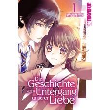 Toumori Miyoshi - Die Geschichte vom Untergang unserer Liebe Bd.01