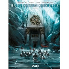 Christophe Bec & Philippe Thirault - Heiligtum Genesis - Bd. 01 - 02