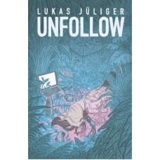Lukas Jüliger - Unfollow