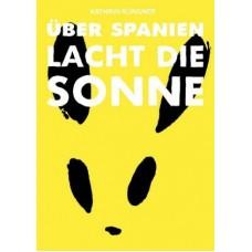 Kathrin Klingner - Über Spanien lacht die Sonne
