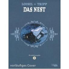 Régis Loisel - Das Nest Gesamtausgabe Bd.01