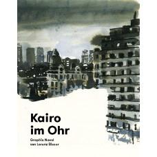 Lorenz Rieser - Kairo im Ohr