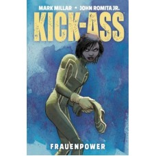 Mark Millar / John Romita Jr. - Kick Ass Frauenpower Bd.01 - 03