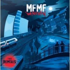 MFMF - Vom Silo Bis W - The Remixes