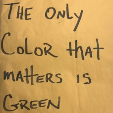 Pace Won and Mr. Green - The Only Color That Matters Is Green