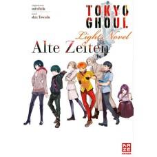 Ishida Sui - Tokyo Ghoul Alte Zeiten - Light Novel