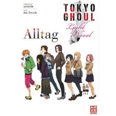 Ishida Sui - Tokyo Ghoul Alltag - Light Novel