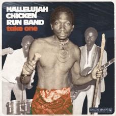 Hallelujah Chicken Run Band - Take One