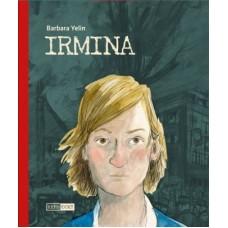 Barbara Yelin - Irmina